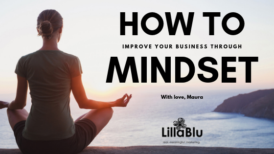 How to Improve Your Business Through Mindset2